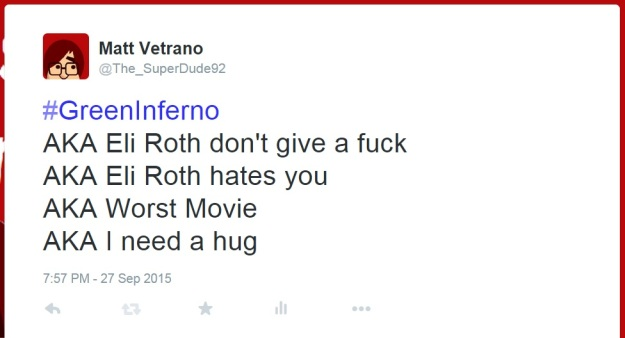 I regret that tweet a bit.  I doubt that Eli Roth hates you or anyone else.